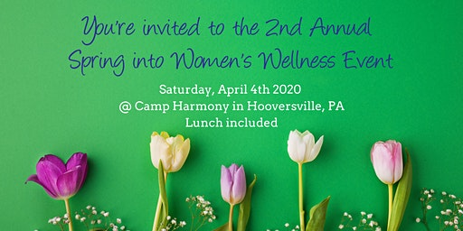 2nd Annual Spring into Women's Wellness Event