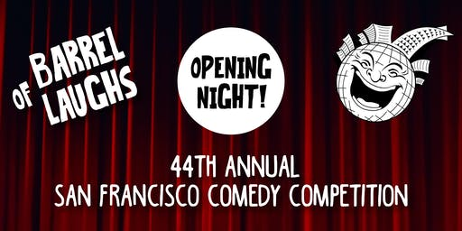 Barrel of Laughs: 44th San Francisco Comedy Competition Opening Night