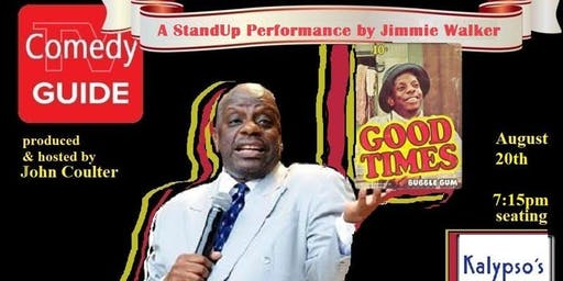 Tuesday StandUp with Jimmie Walker (Good Times) @ Kalypso's in Reston