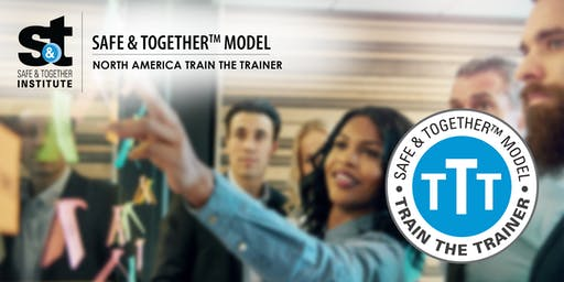 Safe & Together™ Model North America Train The Trainer