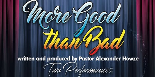 More Good than Bad (An Exciting Gospel Play)