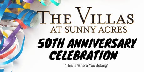 The Villas at Sunny Acres is Celebrating 50 Years:  This is Where I Belong tickets