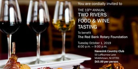 2019 Two Rivers Food & Wine Tasting to Benefit The Red Bank Rotary Foundation tickets