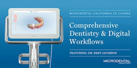 Comprehensive dentistry and digital workflows tickets