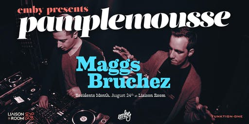 Pamplemousse with Maggs Bruchez