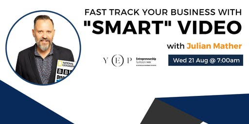 "Fast Track Your Business With ""Smart"" Video"
