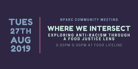 Where We Intersect: Exploring Anti-Racism through a Food Justice Lens tickets
