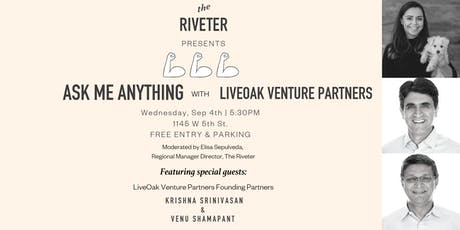 Ask Me Anything with LiveOak Venture Partners tickets