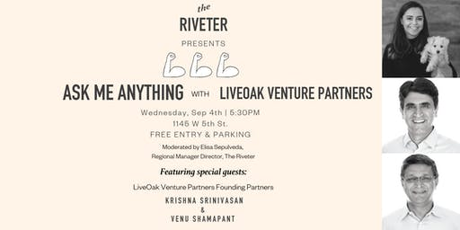 Ask Me Anything with LiveOak Venture Partners