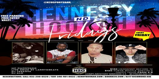 Hennessy & Hookah Fridays @H2O