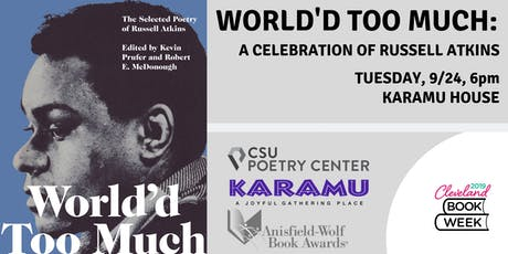 World'd Too Much: A Celebration of Russell Atkins tickets