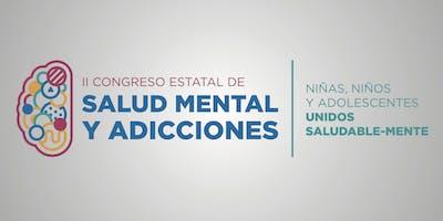 II CONGRESO ESTATAL DE SALUD MENTAL Y ADICCIONES
