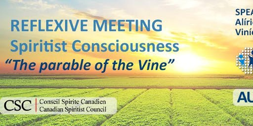 Reflexive Meeting - Spiritist Consciousness - The Parable of the Vine