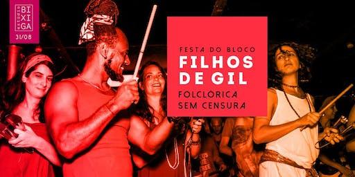 31/08 - FESTA: BLOCO FILHOS DE GIL NO ESTÚDIO BIXIGA