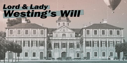 Lord & Lady Westing's Will - A 1930s Spy Themed Murder Mystery Party