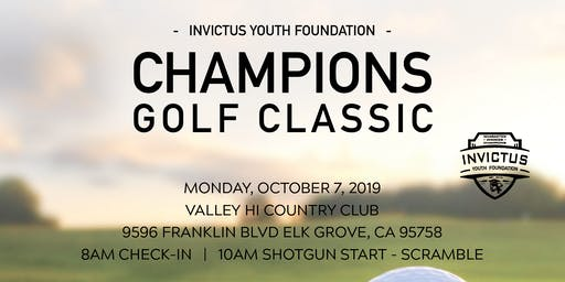 Invictus Youth Foundation: 6th Annual Champions Golf Classic (Elk Grove, CA)