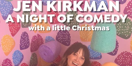 Jen Kirkman: A Night of Comedy with a little Christmas tickets