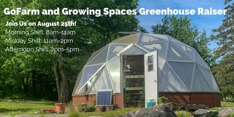 Greenhouse Raising Volunteer Day! tickets