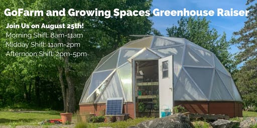 Greenhouse Raising Volunteer Day!