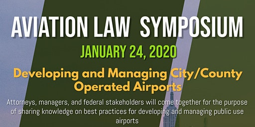 Aviation Law Symposium- Sponsored by the Univ. of La Verne College of Law