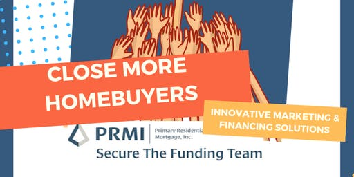 Close More Homebuyers (Real Estate Agent Lunch & Learn)