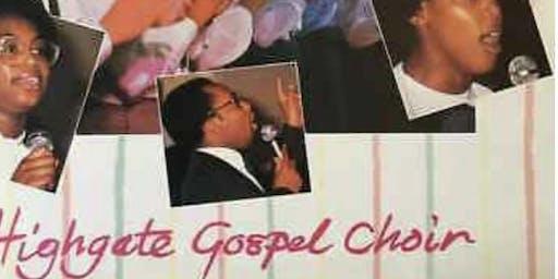 HIGHGATE GOSPEL CHOIR REUNION CONCERT