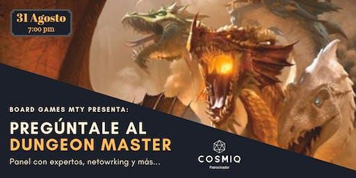 Board Games Mty presenta: Pregúntale al Dungeon Master