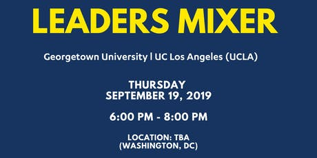 Leaders Mixer: Georgetown University & UCLA tickets