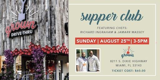 Supper Club at Grown feat Chef Richard Ingraham & Chef Jamarr Massey