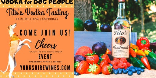 Free Tito's Vodka Tasting Event