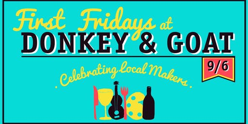 First Fridays at Donkey & Goat w/ Two Lions!