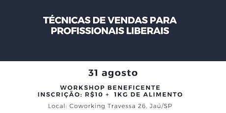 Workshop Técnicas de Vendas para Profissionais Liberais ingressos