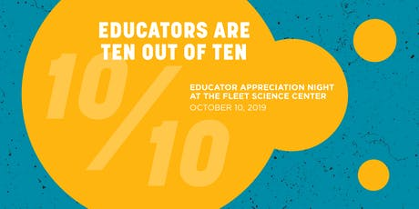 Educator Appreciation Night at the Fleet Science Center tickets