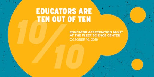 Educator Appreciation Night at the Fleet Science Center