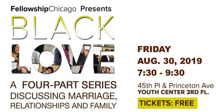 FELLOWSHIP CHICAGO'S BLACK LOVE tickets