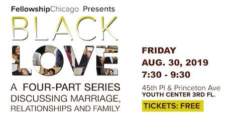 FELLOWSHIP CHICAGO'S BLACK LOVE tickets
