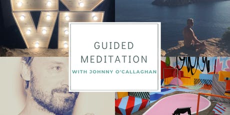 Guided Meditation with Johnny O'Callaghan tickets