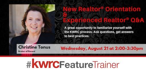 New Realtor® Orientation & Experienced Realtor Q&A