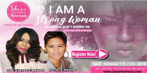 I Am A Strong Woman My Scars Don't Define Me, women's conference