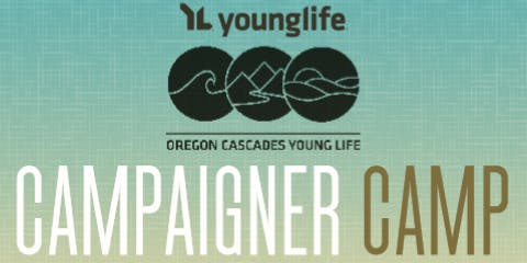 Campaigner Camp 2019 - Albany Young Life