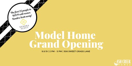 Model Home Grand Opening | Serene Hills tickets