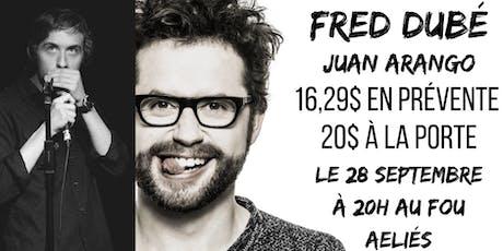 Le Droit D'En Rire! avec Fred Dubé et Juan Arango billets