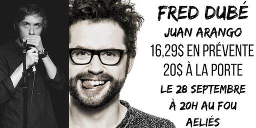 Le Droit D'En Rire! avec Fred Dubé et Juan Arango