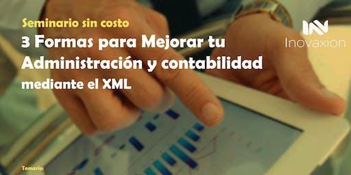3 Formas para mejorar tu Administracion y contabilidad mediante el XML