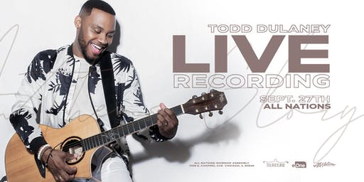 Todd Dulaney Live at All Nations