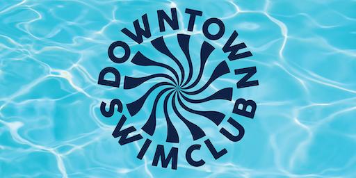 Downtown Swim Club Pool Party