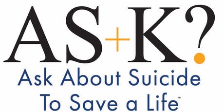 AS+K? About Suicide to Save a Life Training of Workshop Leaders  tickets