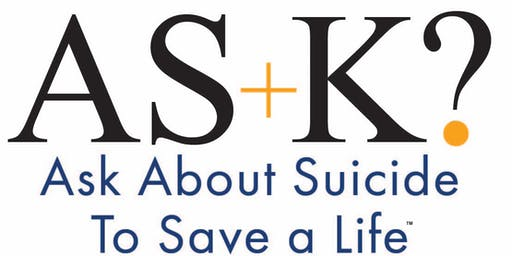 AS+K? About Suicide to Save a Life Training of Workshop Leaders (Weslaco)