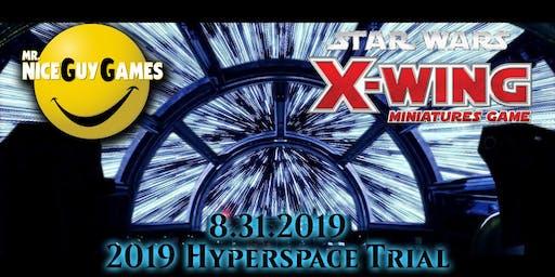 Star Wars X-Wing Hyperspace Trial 2019