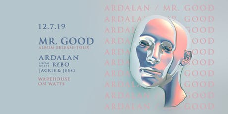 Ardalan's Mr. Good Tour w/ Special Guest Rybo